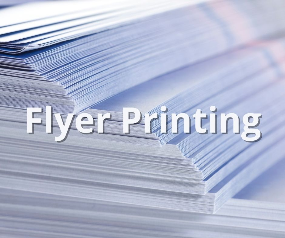 Everything you need to know about flyer printing
